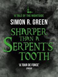 Sharper Than A Serpent S Tooth Book PDF