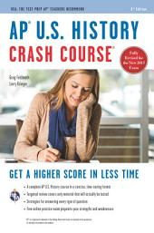 AP® U.S. History Crash Course Book + Online