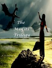 The Mistfits Trilogy