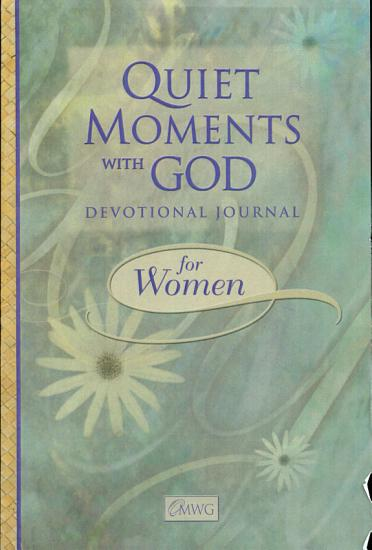 Quiet Moments with God Devotional Journal for Women PDF