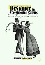 Deviance in Neo-Victorian Culture