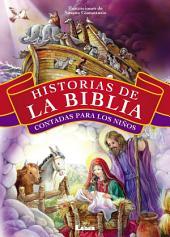 Historias de la Biblia contadas para los niños (Tapa Dura)