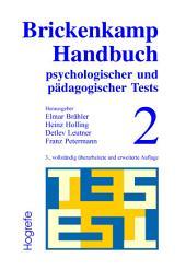 Brickenkamp Handbuch psychologischer und pädagogischer Tests: Band 2