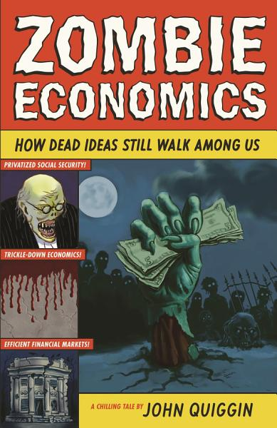 Download Zombie Economics Book