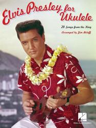 Elvis Presley for Ukulele (Songbook)