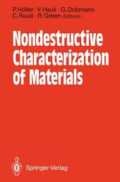 Nondestructive Characterization of Materials: Proceedings of the 3rd International Symposium Saarbrücken, FRG, October 3–6, 1988