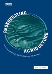 Regenerating Agriculture: An Alternative Strategy for Growth