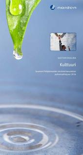 Sektoriohjelma Kulttuuri: Suomen Pohjoismaiden ministerineuvoston puheenjohtajuus 2016