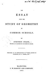 An Essay Upon the Study of Geometry in Common Schools