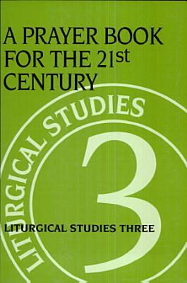 Prayer Book for the 21st Century