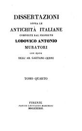 Dissertazioni sopra le antichità italiane: Volume 4