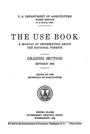 Use Book  a Manual of Information about the National Forests  Grazing Section