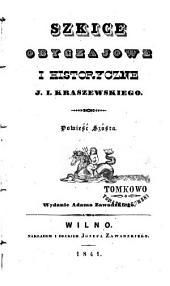 Szkice obyczajowe i historyczne: Tomy 1-2