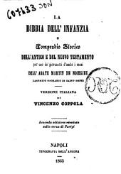 La Bibbia dell'infanzia o compendio storico dell'antico e del nuovo testamento per uso de' giovani d'ambo i sessi dell'abate Martin De Noirlieu