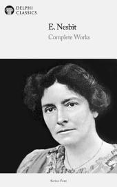 Delphi Complete Novels of E. Nesbit