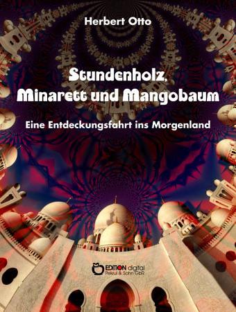 Stundenholz  Minarett und Mangobaum PDF