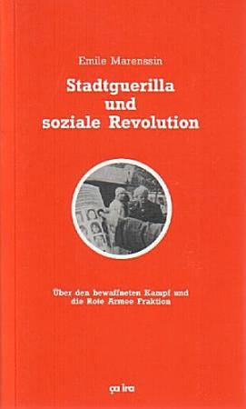 Stadtguerilla und soziale Revolution PDF
