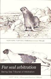 Fur Seal Arbitration: Volume 2