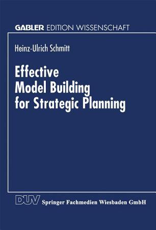 Effective Model Building for Strategic Planning PDF