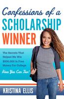 Confessions of a Scholarship Winner PDF