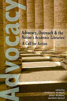 Advocacy, Outreach, and the Nation's Academic Libraries