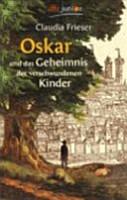 Oskar und das Geheimnis der verschwundenen Kinder PDF