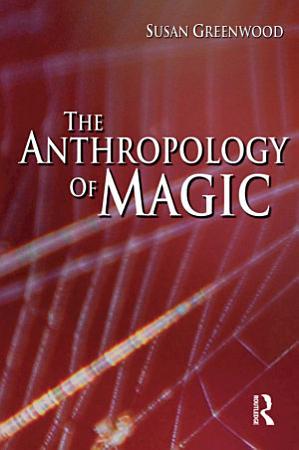 The Anthropology of Magic PDF