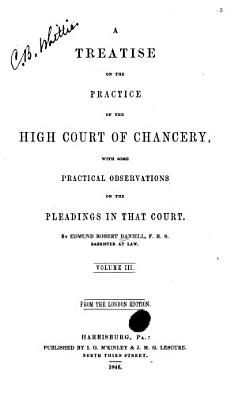 A Treatise on the Practice of the High Court of Chancery PDF