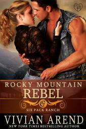 Rocky Mountain Rebel