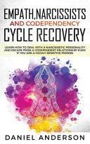Empath  Narcissists and Codependency Cycle Recovery PDF