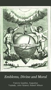 Emblems, Divine and Moral: Volumes 1-2