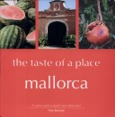 Mallorca  the Taste of a Place PDF