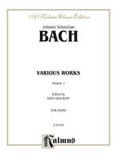 Various Works, Volume I: For Intermediate to Advanced Piano