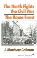 The North Fights the Civil War  The Home Front PDF