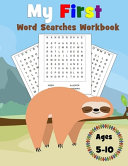 My First Word Searches Workbook Ages 5 10 PDF
