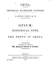 Opium : Historical Note