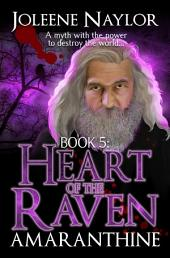 Heart of the Raven