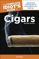 The Complete Idiot s Guide to Cigars  2nd Edition PDF