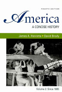 America A Concise History 4th Ed Vol 2 Since 1865 Reading The American Past 4th Ed Vol 2 From 1865 The Rise Of Conservatism In America 1945 2000 Book PDF