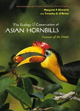 The Ecology and Conservation of Asian Hornbills PDF