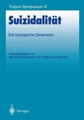 Suizidalität: Die biologische Dimension