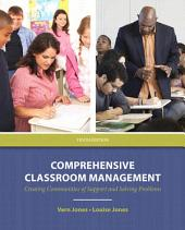 Comprehensive Classroom Management: Creating Communities of Support and Solving Problems, Edition 10