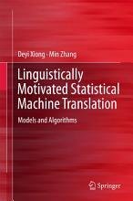 Linguistically Motivated Statistical Machine Translation PDF