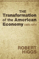 Transformation of the American Economy 1865  1914