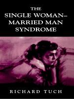 The Single Woman Married Man Syndrome PDF