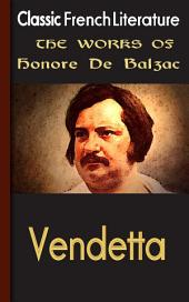 Vendetta: Works of Balzac
