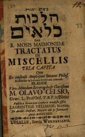 Hilkhot Kilayim: sive R. Mosis Maimonidæ tractatus de miscellis tria capita