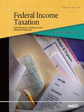 Black Letter Outline on Federal Income Taxation, 12th: Edition 12