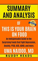 Summary   Analysis of This is Your Brain on Food by Uma Naidoo