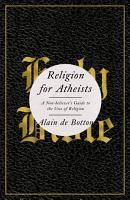 Religion for Atheists PDF